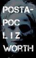 Postapoc - Liz Worth
