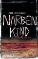 """Narbenkind: Band 2 der """"Victoria-Bergman-Trilogie"""" - Psychothriller - Erik Axl Sund"""