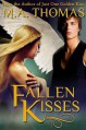 Fallen Kisses - M.A. Thomas