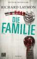 Die Familie: Roman - Richard Laymon