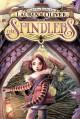 The Spindlers - Lauren Oliver, Iacopo Bruno