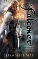 The Falconer: Book 1 - Elizabeth May