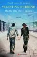 Quella vita che ci manca (Longanesi Narrativa) - Valentina D'Urbano