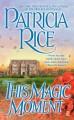This Magic Moment - Patricia Rice