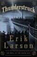 Thunderstruck - Erik Larson
