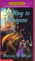 Talking to Dragons - Patricia C. Wrede