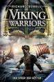 Viking Warriors, Band 1: Der Speer der Götter - Richard Dübell