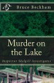 Murder on the Lake - Bruce Beckham
