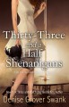Thirty-Three and a Half Shenanigans - Denise Grover Swank