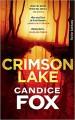 Crimson Lake: Thriller (suhrkamp taschenbuch) - Andrea O'Brien, Candice F. Ransom, Thomas Wortche