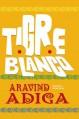 Tigre Blanco (Spanish Edition) - Adiga;Aravind