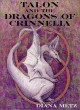Talon and the Dragons of Crinnelia - Diana Metz, Dave Metz