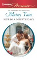 Heir to a Desert Legacy - Maisey Yates