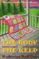 The Body in the Kelp - Katherine Hall Page