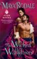 The Wicked Wallflower - Maya Rodale