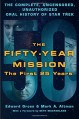 The Fifty-Year Mission: The Complete, Uncensored, Unauthorized Oral History of Star Trek: The First 25 Years - Mark A. Altman, Edward Gross