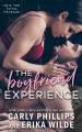 The Boyfriend Experience (The Boyfriend Experience #1) - Carly Phillips, Erika Wilde