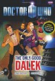 Doctor Who: The Only Good Dalek - Justin Richards, Mike Collins