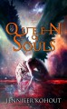 Queen of Souls - Jennifer Kohout