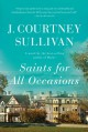 Saints for All Occasions - J. Courtney Sullivan