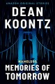 Memories of Tomorrow - Dean Koontz