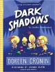 Dark Shadows: Yes, Another Misadventure (The Chicken Squad) - Doreen Cronin, Stephen Gilpin