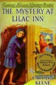 The Mystery at Lilac Inn - Russell H. Tandy, Mildred Benson, Carolyn Keene