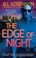 The Edge of Night - Jill Sorenson