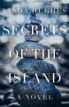 Secrets of the Island - Linda Hughes