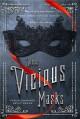 These Vicious Masks - Kelly Zekas, Tarun Shanker