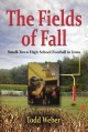 The Fields of Fall - Todd Weber