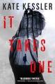 It Takes One - Kate Kessler