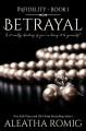 Betrayal - Aleatha Romig