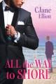 All the Way to Shore - C. Jane Elliott