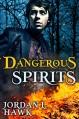 Dangerous Spirits - Jordan L. Hawk