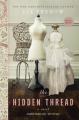 The Hidden Thread: A Novel - Liz Trenow