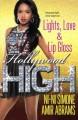 Lights, Love & Lip Gloss (Hollywood High Book 4) - Amir Abrams, Ni-Ni Simone