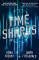 Time Shards - Dana Fredsti, David Fitzgerald
