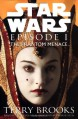 Star Wars, Episode I - The Phantom Menace - Terry Brooks