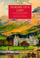Murder of a Lady (British Library Crime Classics) - Anthony Wynne