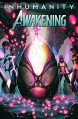 Inhumanity: Awakening #1 (of 2) - Jorge Molina, Matt Kindt, Paul Davidson