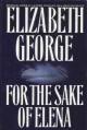For the Sake of Elena (Inspector Lynley #5) - Elizabeth George