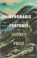 Improbable Fortunes: A Novel - Robert M. Price;D.L. Snell;Peter Rawlik;David Conyers;Nicholas Cook;William Meikle;Sam Stone;Tim Curran;Ran Cartwright;Michael Tice;Tom Lynch;Terrie Leigh Relf;David Dunwoody;Carrie Cuinn;Lois Gresh;CJ Henderson;Jeffrey Thomas