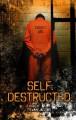 Self. Destructed. - Evan Jacobs