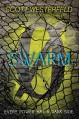 Swarm (Zeroes) - Scott Westerfeld, Deborah Biancotti, Margo Lanagan