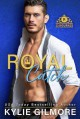 Royal Catch (The Rourkes #1) - Kylie Gilmore