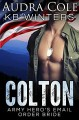 Colton: An Army Wives Novel - KB Winters, Audra Cole