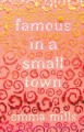Famous in a Small Town - Emma Mills