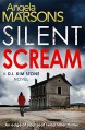 Silent Scream: An edge of your seat serial killer thriller (Detective Kim Stone crime thriller series Book 1) - Angela Marsons