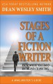 Stages of a Fiction Writer: Know Where You Stand on the Path to Writing (WMG Writer's Guide Book 11) - Dean Wesley Smith